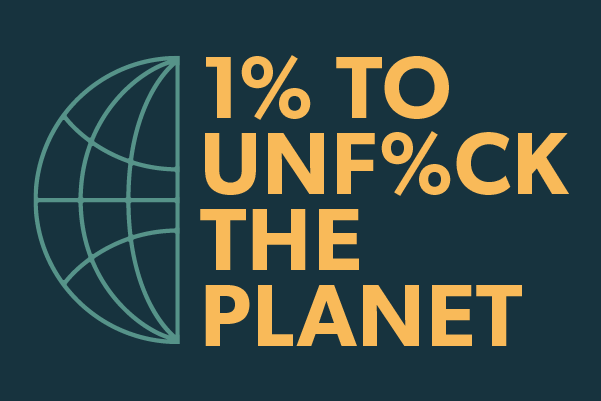 1% to Unf%ck the Planet